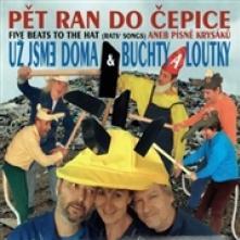 UZ JSME DOMA & BUCHTY A LOUTKY  - CD PET RAN DO CEPICE ANEB PISNE KRYSAKU
