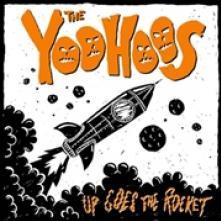 YOOHOOS  - CD UP GOES THE ROCKET