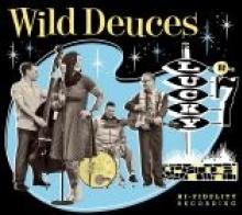 WILD DEUCES  - CD LUCKY NR.7