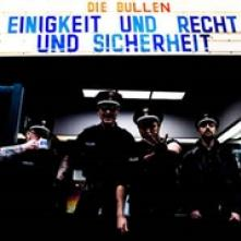 DIE BULLEN  - CD EINIGKEIT UND RECHT UND..