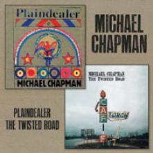 MICHAEL CHAPMAN  - CD+DVD PLAINDEALER +TWISTED ROAD