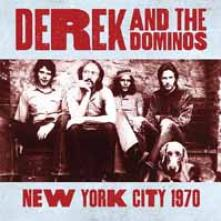DEREK AND THE DOMINOS  - CD+DVD NEW YORK CITY 1970