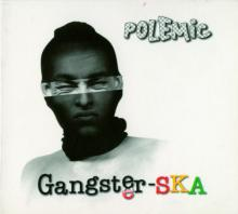 POLEMIC  - CD GANGSTER-SKA (REEDICIA)