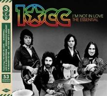 10CC  - 3xCD I'M NOT IN LOVE: THE ESSENTIAL