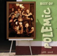POLEMIC  - CD BEST OF 1988 - 2008