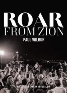 WILBUR PAUL  - DVD ROAR FROM ZION