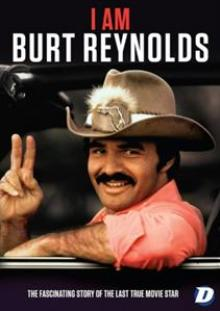 DOCUMENTARY  - DVD I AM BURT REYNOLDS