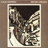 CD  Ogerman Claus & Michael Brecker Cityscape