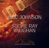 CD Eric Johnson & Stevie Ray Vaughan All those days classic radio broadcast 1983