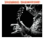 CD Mayall John Talk about that