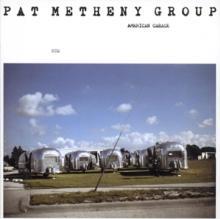 VINYL Pat Metheny Group American garage 180g lp [vinyl]