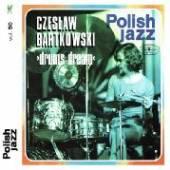 CD Bartkowski Czeslaw Drums dream