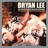 2xVINYL Lee Bryan Rsd - live at the old absinthe house bar... friday [vinyl]