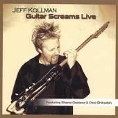 CD Jeff Kollman Guitar screams live