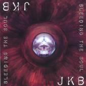 CD Jkb Bleeding the soul