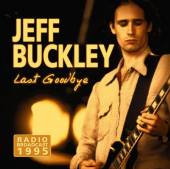 CD Jeff Buckley Last goodbye - radio broadcast