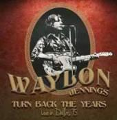 VINYL Jennings Waylon Turn back the years -.. [vinyl]