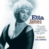 CD James Etta I just want to make..