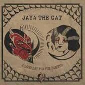 VINYL Jaya The Cat Good day for the damned [vinyl]