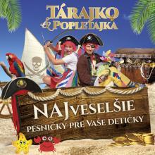 CD Tarajko a popletajka CD Tarajko a popletajka Najveselsie pesnicky pre vase deticky