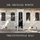 CD White Michael Tricentennial rag