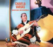 CD Vargas Chavela Noche bohemia/ chavela..