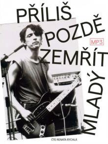 CD Pospisil Ivo Prilis pozde zemrit mlady (mp3 audiobook)