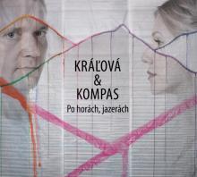 CD Kralova & Kompas Po horach, jazerach