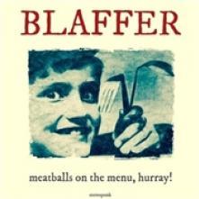 VINYL Blaffer Meatballs on the menu,.. [vinyl]