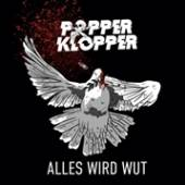 VINYL Popperklopper Alles wird wut [vinyl]