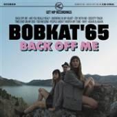 CD Bobkat '65 Back off me