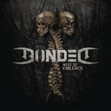 VINYL Bonded Rest in violence [vinyl]