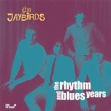 2xVINYL Jaybirds Rhythm and blues years [vinyl]