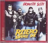CD Horkyze slize Horkyze slize: CD Ritero xaperle bax