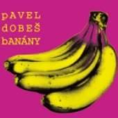 CD Dobes Pavel Banany