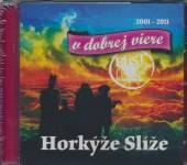 CD Horkyze slize Horkyze slize: CD Best of '2011 - v dobrej viere 2001-2011